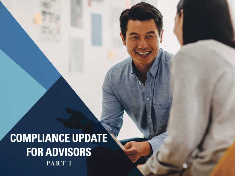 Compliance Update for Advisors - Part I